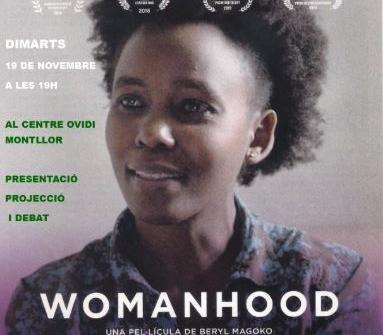 Festival de Cine Ciutadà i Compromés amb la projecció de 'Womanhood'
